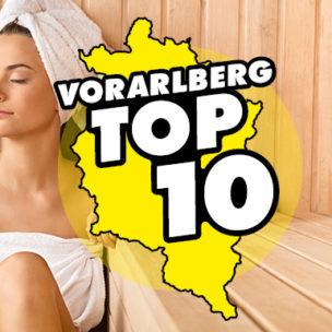 Die Vorarlberg TOP 10! Diese Woche suchen wir die TOP 10 der besten Wellness-Oasen in Vorarlberg!