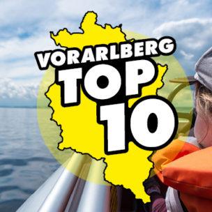 Die Vorarlberg TOP 10! Diese Woche suchen wir die TOP 10 der schönsten Ausflugsziele für Urlaub dahoam in Vorarlberg!