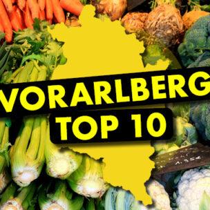 Die Vorarlberg TOP 10! Jetzt hier abstimmen: Wir suchen die TOP 10 der schönsten Wochenmärkte in Vorarlberg!