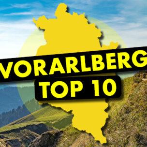 Die Vorarlberg TOP 10! Jetzt hier abstimmen: Wir suchen die TOP 10 der schönsten Frühlings-Wanderstrecken in Vorarlberg!