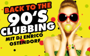 Back to the 90's-Clubbing mit DJ Enrico Ostendorf!