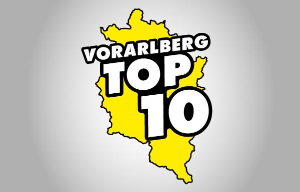 Die Vorarlberg TOP 10!