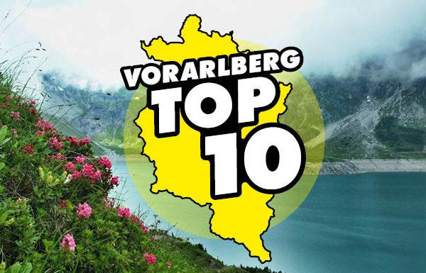 Die Vorarlberg TOP 10: Ausflugsziele