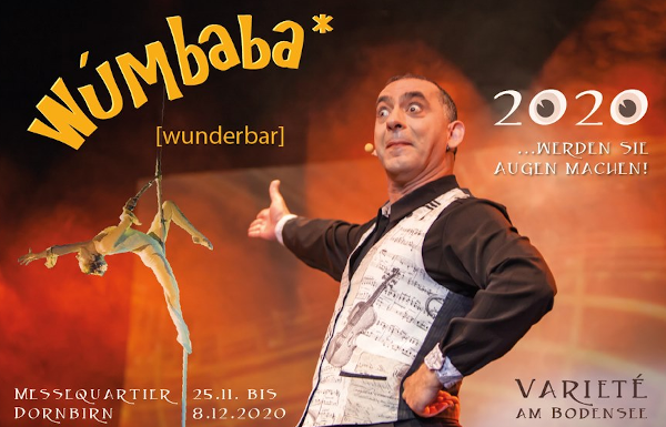 ABGESAGT: Exklusive ANTENNE VORARLBERG Gala: Wúmbaba – Varieté am Bodensee!